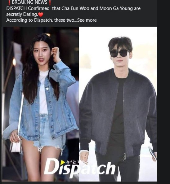 Cha Eun Woo and Moon Ga Young are dating? The rumors of their dating are getting quite popular! 1